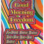 Good Morning Freedom | Sonia Boyce