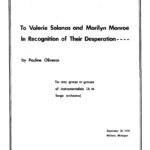 To Valerie Solanas & Marilyn Monroe In Recognition of Their Desperation | Pauline Oliveros